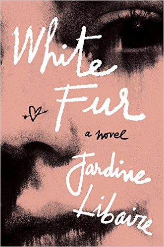 TLC Book Tours :  White Fur, Jardine Libaire (30 May-22 June)