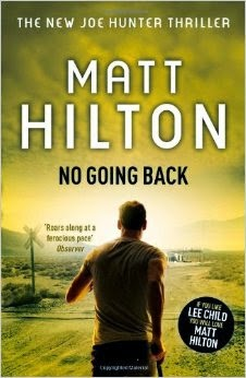 http://www.amazon.com/No-Going-Back-Matt-Hilton/dp/1444712683/ref=sr_1_1?s=books&ie=UTF8&qid=1400963075&sr=1-1&keywords=matt+hilton+no+going+back