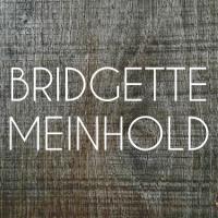 BRIDGETTE MEINHOLD