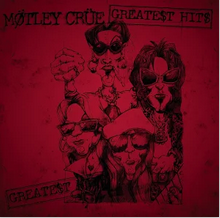 Free Mötley Crüe The Greatest Hits Album