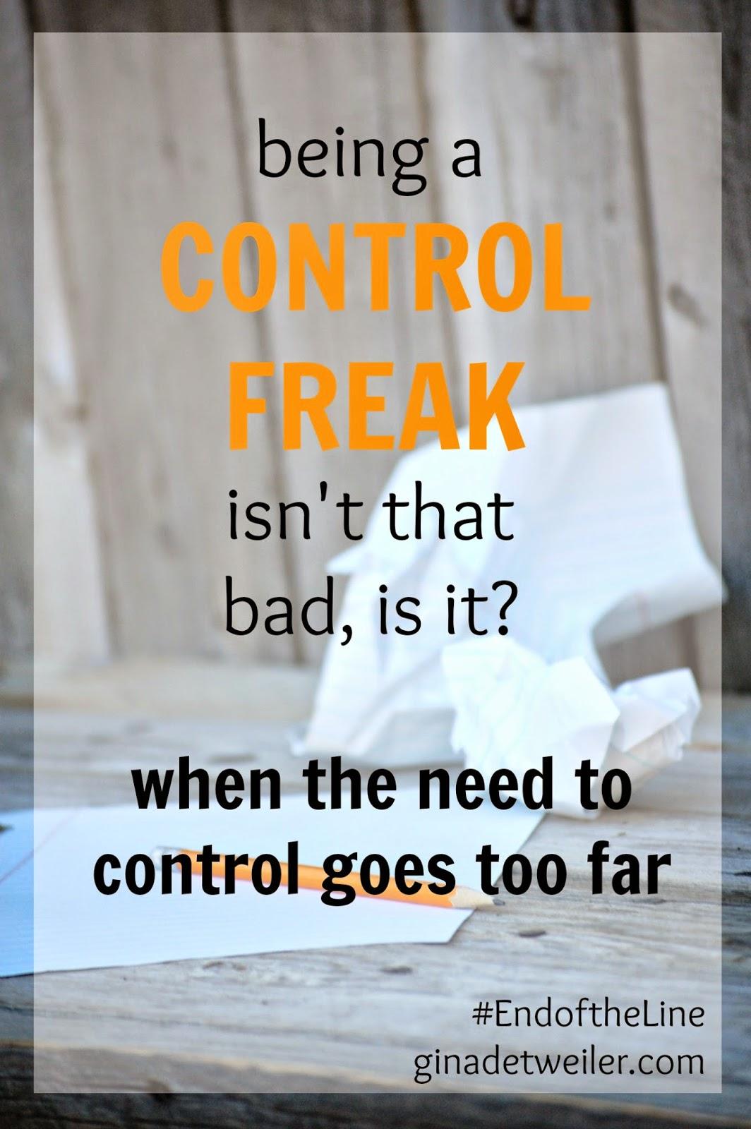 My husband is a control freak