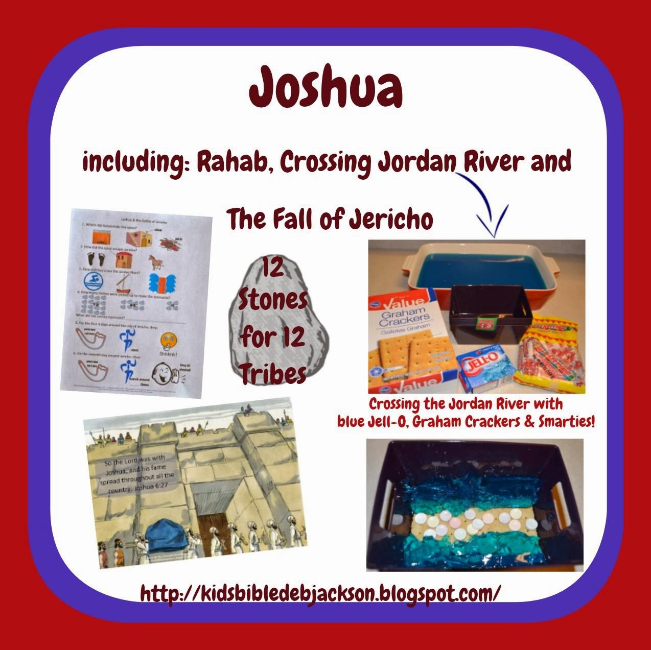 Bible Fun For Kids Joshua Rahab Crossing The Jordan River amp Battle Of Jericho
