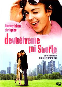 Ver Película Devuélveme mi suerte Online Gratis (2006)