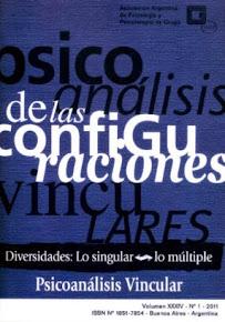 """""""Psicoanálisis de las configuraciones vinculares. Diversidades: lo singular - lo múltiple""""."""