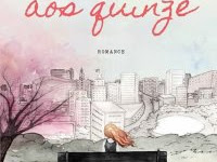 Resenha - De Volta aos Quinze -  Meu Primeiro Blog  - Vol.1- Bruna Vieira