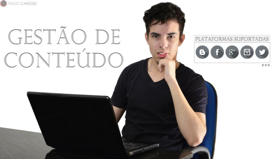 Tiago Carossi Gestão de Conteudo Midias Sociais