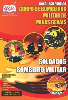 Novo Concurso Corpo de Bombeiros Militar / MG (Soldado) SOLDADOS BOMBEIRO MILITAR 2016