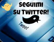 Seguimi anche su Twitter!