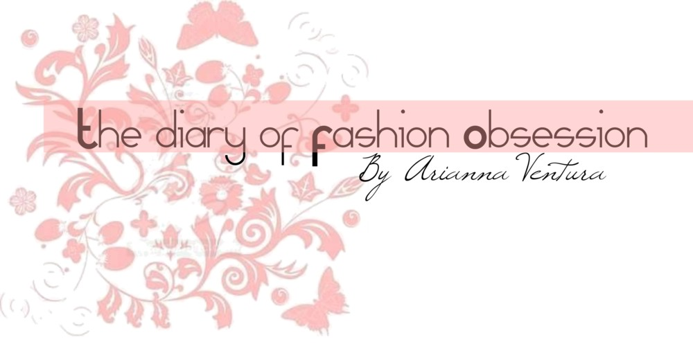   THE DIARY OF FASHION OBSESSION  
