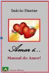 Amar é... Manual do Amor!