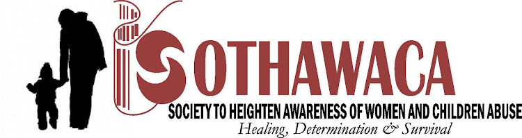 SOCIETY TO HEIGHTEN AWARENESS OF WOMEN AND CHILDREN ABUSE (SOTHAWACA)