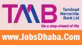 Tamil Nadu Mercantile Bank, TMB Recuritment, Bank Jobs, Sarkari Naukri