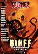 B.I.H.F.F. (Best Italian Horror Flash Fiction)