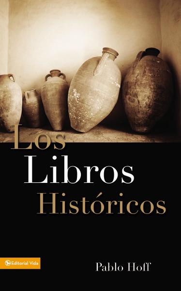 Pablo Hoff-Los Libros Históricos-