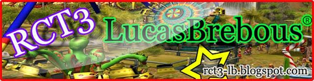RCT3 - LucasBrebous ®