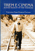 TREM E CINEMA: BUSTER KEATON ON THE RAILROAD