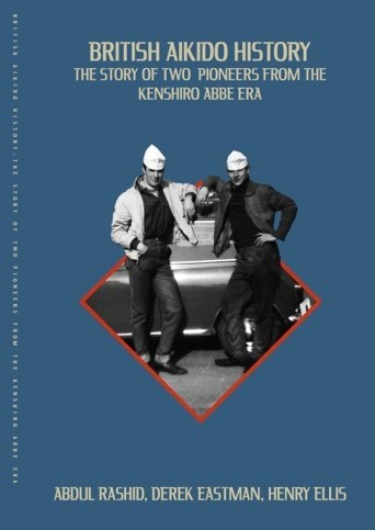British Aikido History  the Book - Amazon release March 8th 2021