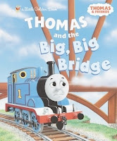 bookcover of Thomas and the Big, Big Bridge