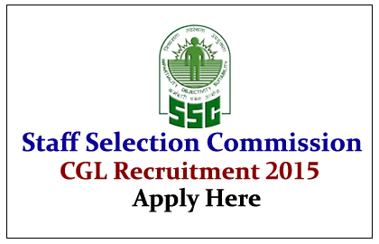 SSC CGL Recruitment Notification 2015