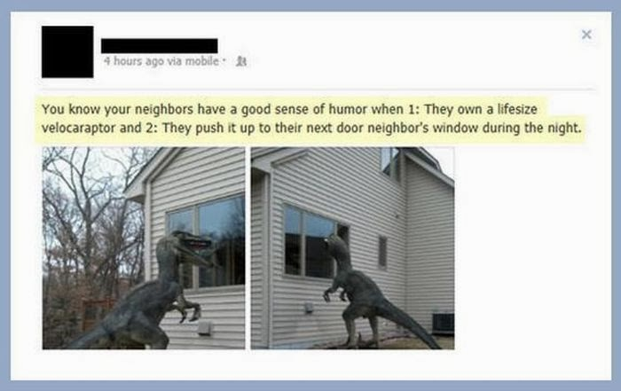 Funny Memes For Neighbors : Good neighbors bad damn cool pictures