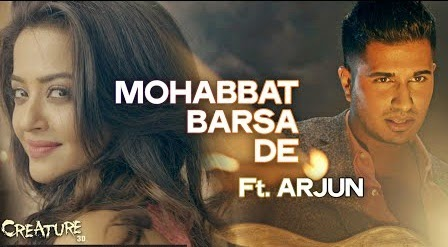 Mohabbat Barsa De lyrics Song Ft. Arjun movie Creature 3D, Surveen Chawla