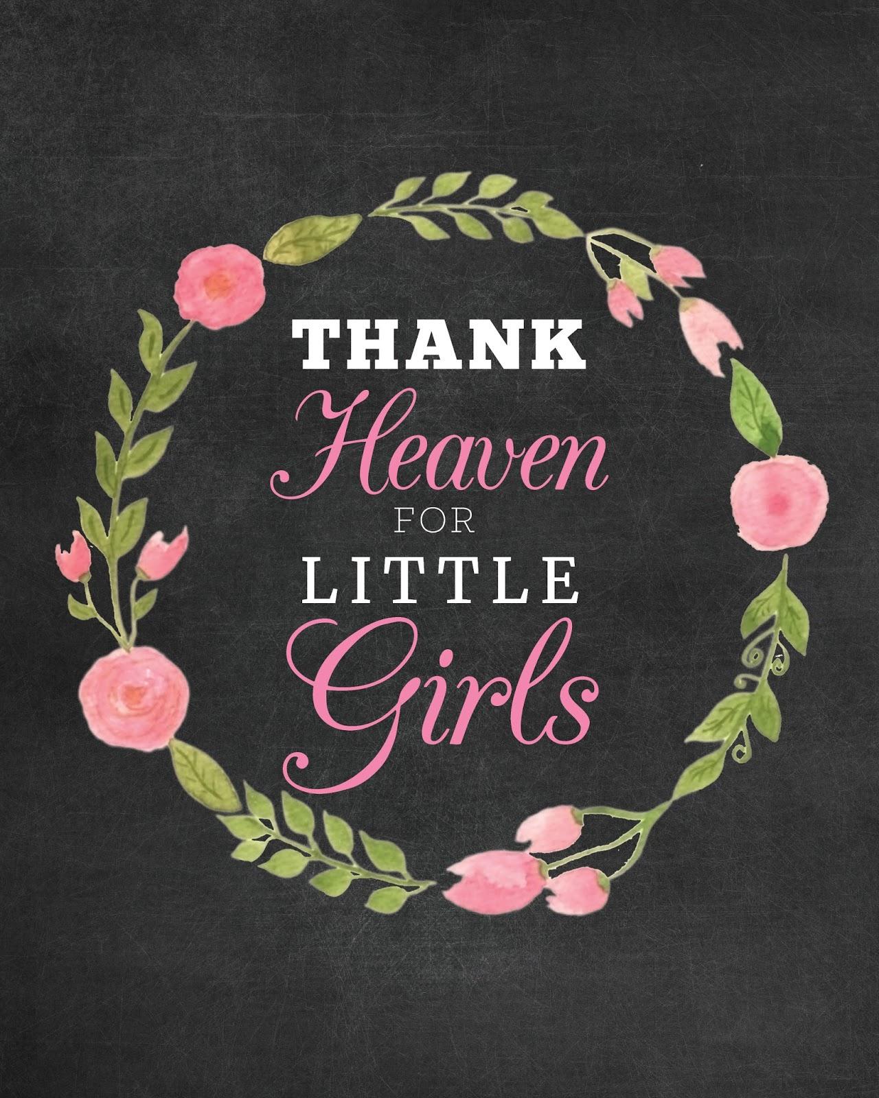FREE Printable Thank Heaven for Little Girls Chalkboard Baby Shower ...
