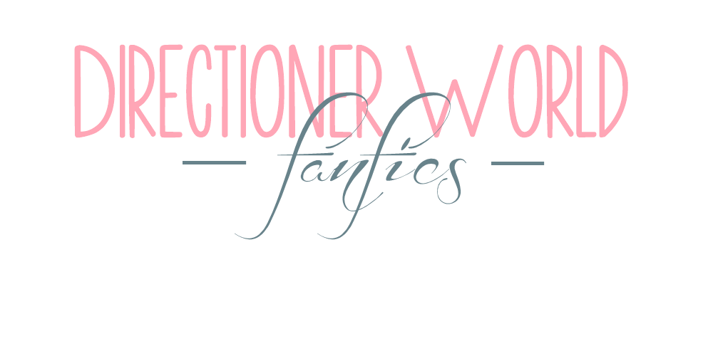 Directioner World Fanfics