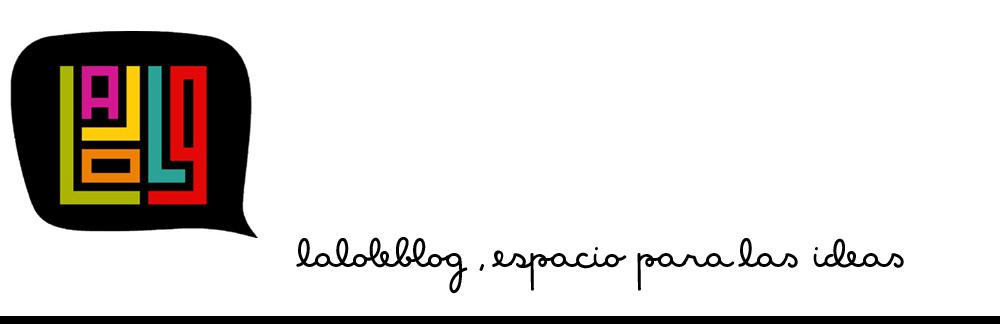 Laloleblog. Me encanta este blog, te lo recomiendo!!!