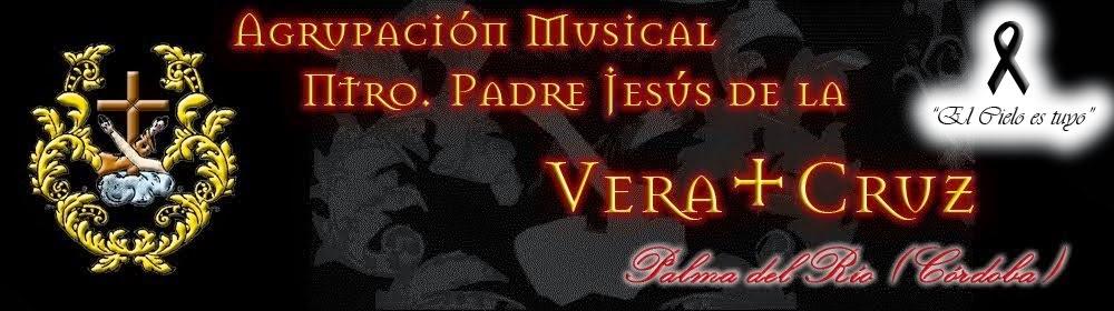 Agrupación Musical Ntro. Padre Jesús de la Vera + Cruz de Palma del Río