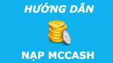 Hướng dẫn nạp McCash