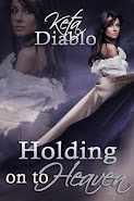 Holding on to Heaven - Diablo