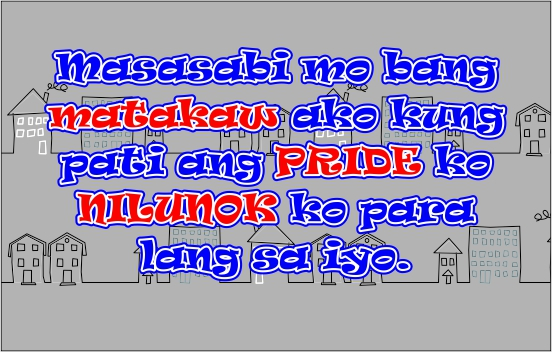 we love tagalog quotes tagalog love quotes for him