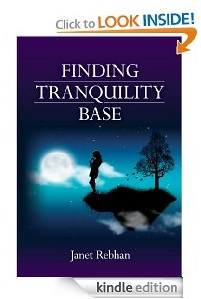 Free eBook Feature: Finding Tranquility Base by Janet Rebhan