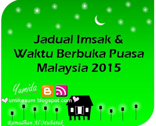 jadual imsak & waktu berbuka puasa seluruh malaysia 2015 (1436h), jadual imsak & waktu berbuka puasa malaysia 2015, tarikh mula puasa ramadhan 2015, jadual waktu berbuka puasa bersungkai di Semenanjung Malaysia, Sabah dan Sarawak