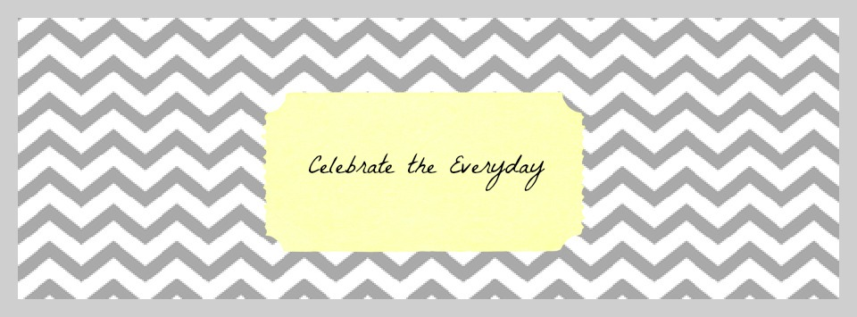 Celebrate the Everyday