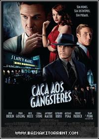 Baixar Filme Caça aos Gângsteres (Gangster Squad) Dublado - 2013 BDRip XViD - Torrent