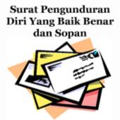 Contoh Surat Pengunduran Diri Yang Baik Benar dan Sopan (Terbaru)