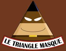 Le Triangle Masqué