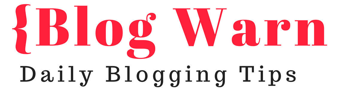 Blog Warn - Daily Blogging Tips