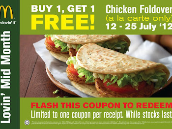 """BUY 1 Chicken Foldover a la carte & Get 1 For Free"" from 12 – 25 July 2012."
