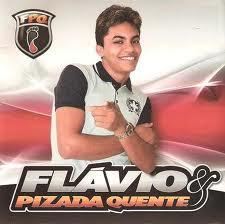 FLavio & Pizada Quente