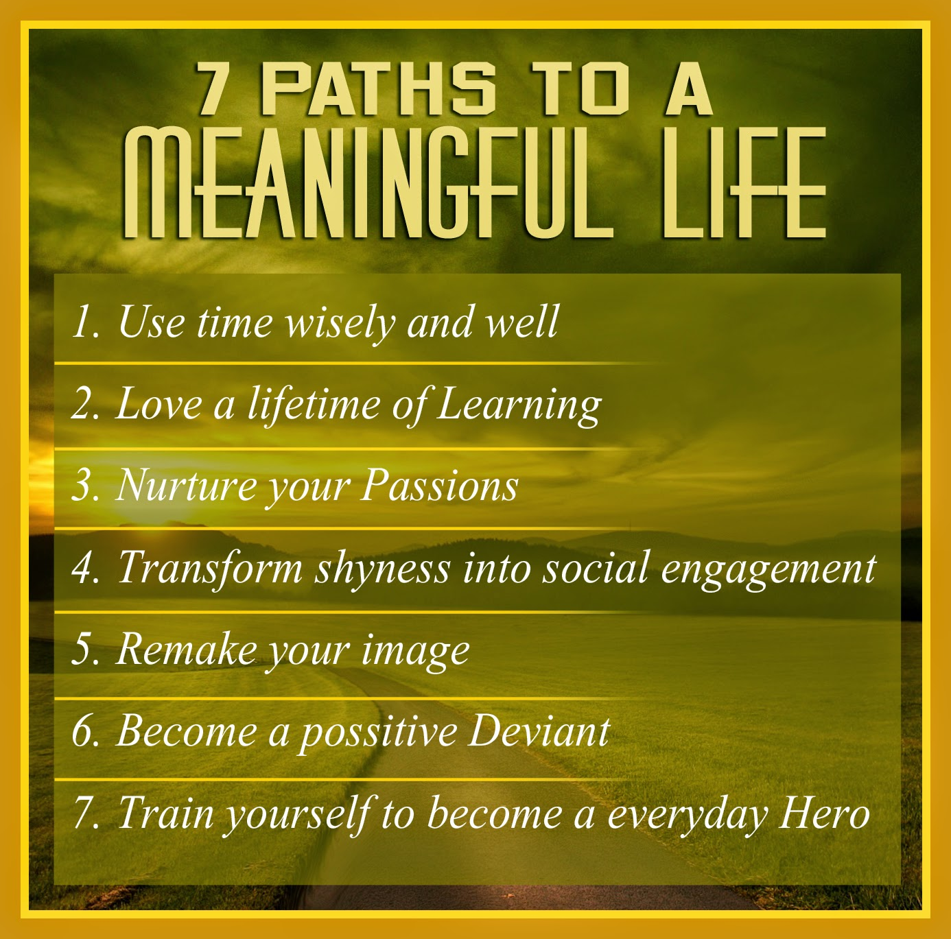 Meaningful Life Quotes Motivational Quotes  7 Paths To A Meaningful Life  Naveengfx
