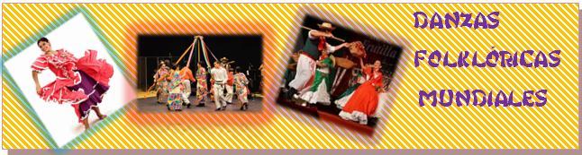 Danzas folkloricas mundiales