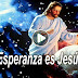 LA ESPERANZA ES JESÚS
