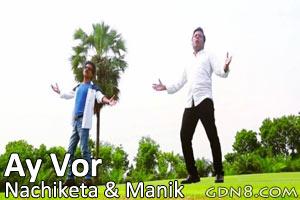 AY VOR - Nachiketa & Manik