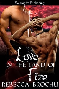 Love in the Land of Fire (Shangri-La Book 1)