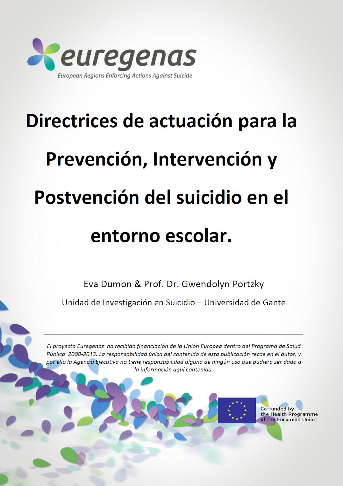 http://www.euregenas.eu/wp-content/uploads/2015/01/Guia-de-recursos-de-intervencion-en-la-prevencion-de-suicidio-en-entornos-escolares.pdf