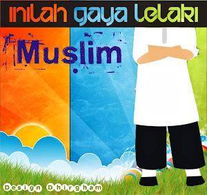 Gaya Seorang Muslim
