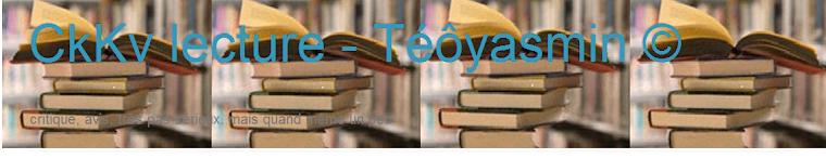 CkKv lecture - Téôyasmin ©