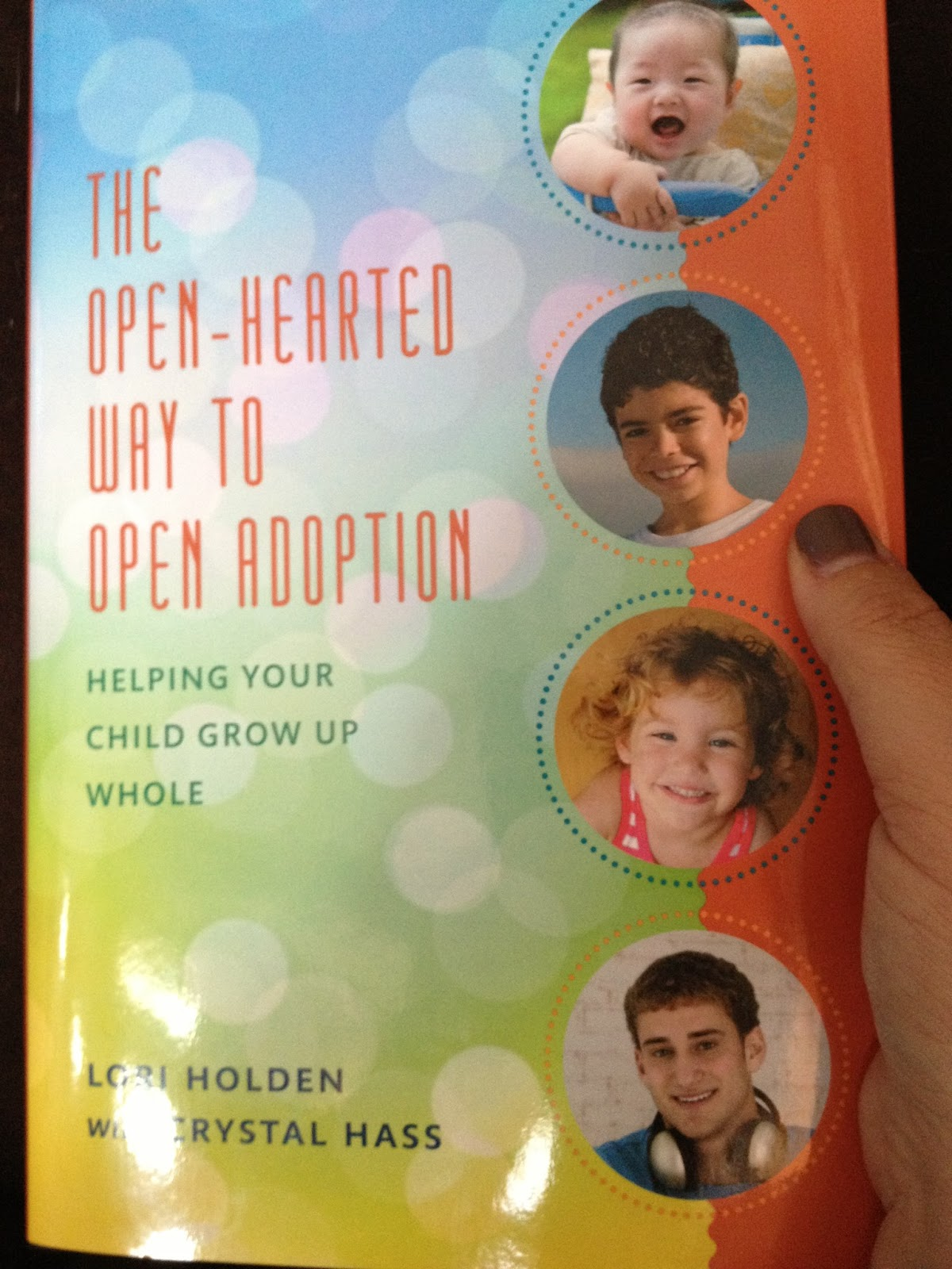 the openhearted way to open adoption helping your child grow up whole